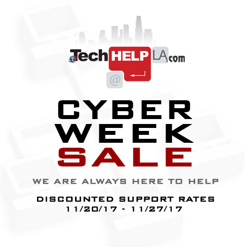 Tech Help LA - Thanksgiving Cyber Week Sale