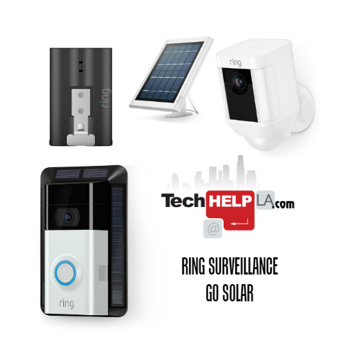 Tech Help LA Solar Powered Ring Video Surveillance Installs