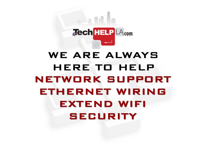 Tech Help LA Extend WiFi